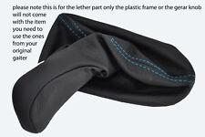 blue stitch FITS MERCEDES E CLASS W211 GEAR KNOB GAITER 03-06 MANUAL&AUTOMATIC