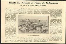 42 SAINT-ETIENNE STE DES ACIERIES ET FORGES DE ST-FRANCOIS BELMONT 1927