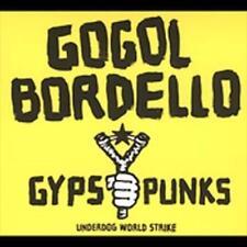 LP-GOGOL BORDELLO-GYPSY PUNKS UNDERDOG WORLD NEW VINYL RECORD