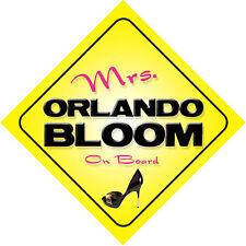 Mrs Orlando Bloom On Board Novelty Car Sign