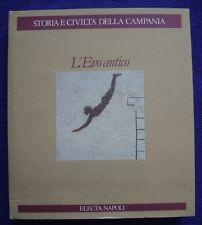 ARCHEOLOGIA-STORIA E CIVILTA' DELLA CAMPANIA-L'EVO ANTICO-GRECI-CULTI-MONETE...