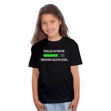 T-shirt ENFANT VEUILLEZ PATIENTER PROCHAIN CACA EN COURS...