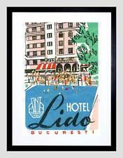 ADVERT TRAVEL TOURISM BUCHAREST HOTEL LIDO BLACK FRAMED ART PRINT B12X6072