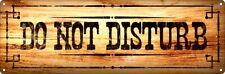 Do Not Disturb Slim Tin Sign 30.5x10.1cm