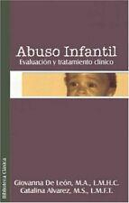 NEW Abuso Infantil: Evaluacion y Tratamiento Clinco by Giovanna de Leon