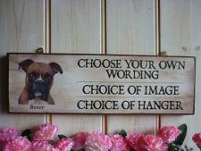 HANDMADE TO ORDER BOXER DOG PLAQUE GARDEN GATE SIGN OWN WORDING OWN NAMES SIGN
