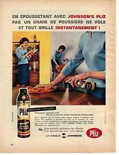 PUBLICITE ADVERTISING  1956  PLIZ JOHNSON dépoussièrant