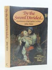 BY THE SWORD DIVIDED - Adair, John.
