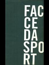 FACCE DA SPORT  AA.VV. GIORGIO ARMANI 2004
