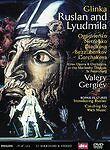 Glinka - Ruslan and Lyudmila Kirov Opera Valery Gergiev Ruslan (2 DVD set)