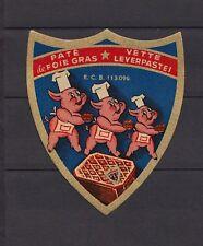 Ancienne étiquette glacée Paté de foie gras Cochon