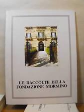 RACCOLTA DELLA FONDAZIONE MORMINO di AA.VV.     (Z 22)