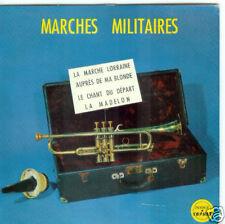 EP 4 TITRES--MARCHES MILITAIRES / LA MARCHE LORRAINE...