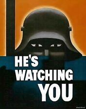 WW1 Propaganda Poster Repro He's Watching You - WWI German Soldier M17 Helmet