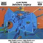 Alain Trudel - Jericho's Legacy (1999) - CD - 9 Tracks.