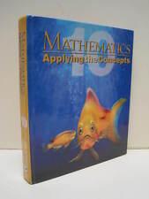Mathematics: Applying The Concepts 10 by Wayne Erdman, George Fawcett, Louis Lim