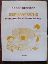 Roger Bernard Mon premier cuiseur énergie solaire Editions Utovie Jeunesse 1994