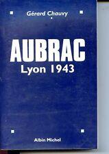 AUBRAC LYON 1943 - Gérard Chauvy 1997 - Guerre 39-45