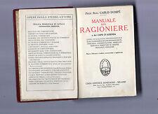 manuale del ragioniere e del capo d'azienda - carlo'dompe' - sonzogno 1929