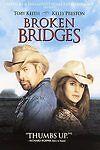 Broken Bridges (DVD, 2007)