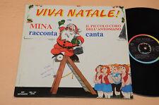 MINA LP VIVA NATALE 1°ST ORIG 1971 EX ! MINA RACCONTA, CORO ANTONIANO CANTA !