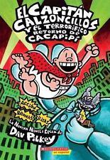 El Capitan Calzoncillos y el Terrorifico Retorno de Cacapipi = Captain Underpant