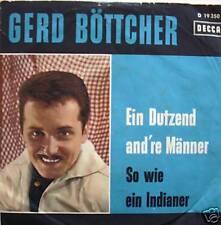 """7"""" GERD BÖTTCHER : Ein Dutzend and´re Männer // VG+? \"""