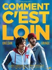 COMMENT C'EST LOIN Affiche Cinéma Originale Pliée Movie Poster ORELSAN GRINGE