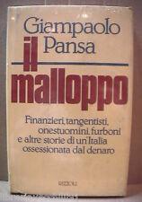 IL MALLOPPO Giampaolo Pansa Rizzoli Storia Contemporanea Tangentopoli Italia di