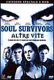 Soul Survivors. Altre vite (2001) DVD