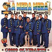 NEW Como Olvidarte by Banda la Mera Mera de Las Varas Nayarit (CD, 2000)