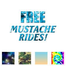 Free Mustache Rides - Vinyl Decal Sticker - Multiple Patterns & Sizes - ebn1807