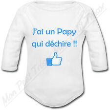 Body Bébé J'ai un Papy qui déchire !!