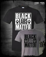 Black Labs Matter Shirt Labrador Retriever Hunting Dog Man's Best Friend Funny