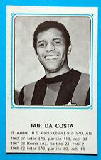 FIGURINA CALCIATORI PANINI 1978/79 JAIR DA COSTA-n.411 NUOVA