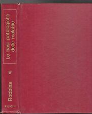 Robbins,LE BASI PATOLOGICHE DELLE MALATTIE,Piccin 1977[medicina
