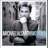 Michael W. Smith: Wonder  Audio CD