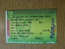 Billete De 05/06/2007: Inglaterra U21 V Eslovaquia U21 [en Norwich City]. artículo en muy ir