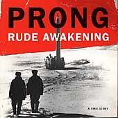 Rude Awakening CD by Prong