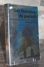 LES FONTAINES DU PARADIS Arthur C. Clarke - Editions Albin Michel