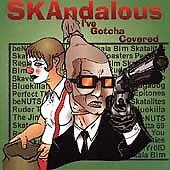 Bim Skala Bim, The Skatalites, T, Skandalous: I've Gotcha Covered, Excellent