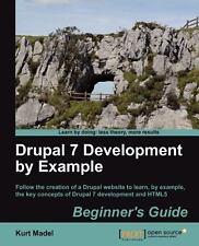 Drupal 7 Development by Example Beginner's Guide, Madel, Kurt, Good Book