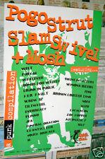 Pogo Strut promo Poster Swingin Utters jfa Screw 32 Lag Wagon Nofx Wynona Riders