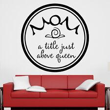 Maman A titre Juste au-dessus de la reine Cadre Citation Autocollant Mural Décal...