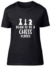 Nacido para ser un jugador de ajedrez Señoras Para Mujer Ajustada Camiseta