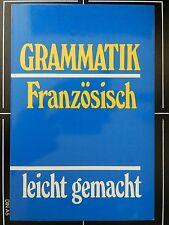 Grammatik Französisch leicht gemacht Renate Geissler Adjektiv Adverb Pronomen