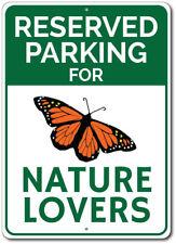 Nature Lover Parking Sign, Nature Sign, Nature Lover Gift ENSA1002632