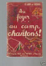 VAN DE VELDE Au foyer au camp chantons ! 1941