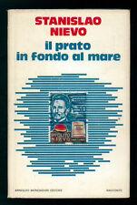 NIEVO STANISLAO IL PRATO IN FONDO AL MARE MONDADORI 1976 SCRITTORI ITALIANI