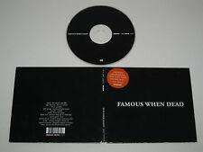 FAMOSO WHEN DEAD/SAME (PLAYHOUSE 003) CD ÁLBUM